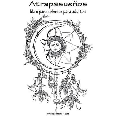 Atrapasuenos Libro Para Colorear Para Adultos 1 Volume 1 Pdf
