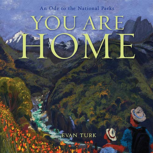 You Are Home: An Ode to the National Parks (English Edition)