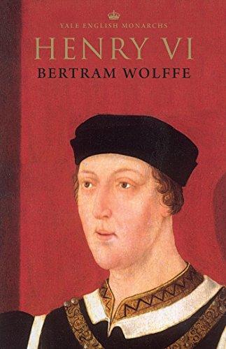 Henry VI (The English Monarchs Series)...