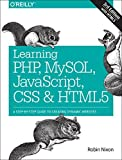Learning PHP, MySQL, JavaScript, CSS & HTML5: A Step-by-Step Guide to Creating Dynamic Websites: Written by Robin Nixon, 2014 Edition, (3rd Edition) Publisher: O'Reilly Media [Paperback]