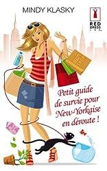 Petit guide de survie pour New-Yorkaise en déroute ! (Red Dress Ink t. 90)