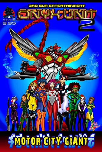 Onyx Unit 2: Motor City Vs the World (English Edition)