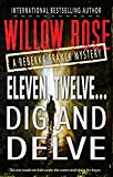 Eleven, Twelve ... Dig and delve (Rebekka Franck Book 6) by Willow Rose