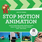 Stop-Motion Animation: How to Make an...