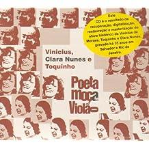 Poeta, Moca E Violao by Clara Nune Vinicius De Moraes (2008-09-02)