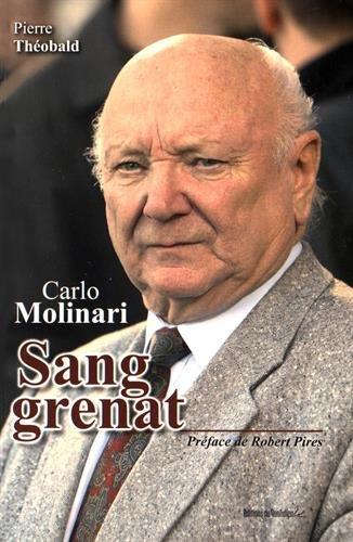 Carlo Molinari : Sang grenat par Pierre Théobald