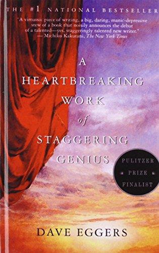 A Heartbreaking Work of Staggering Genius (Vintage) (library binding) A Heartbreaking Work of Staggering Genius (Vintage) - Dave Eggers