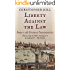 Liberty Against the Law