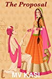 #8: The Proposal: A short story set in India