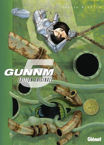 Gunnm - Edition originale, Tome 5 : par From Glénat