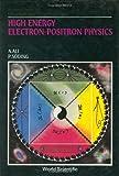 High Energy Electron-Positron Physics