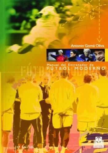 Manual del entrenador de fútbol (Deportes) por Antonio Goma Oliva
