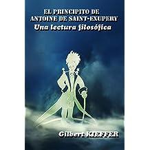 El Principito de Antoine de Saint-Exupéry, una lectura filosófica