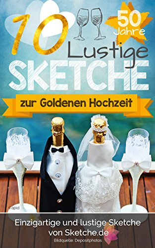 10 Lustige Sketche Zur Goldenen Hochzeit Einzigartige Und Lustige Bühnenstücke Zur Goldhochzeit
