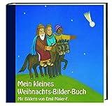 Mein kleines Weihnachts-Bilder-Buch: Mit Bildern von Emil Maier-F.