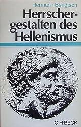 Herrschergestalten des Hellenismus. ( Beck'sche Sonderausgaben.)
