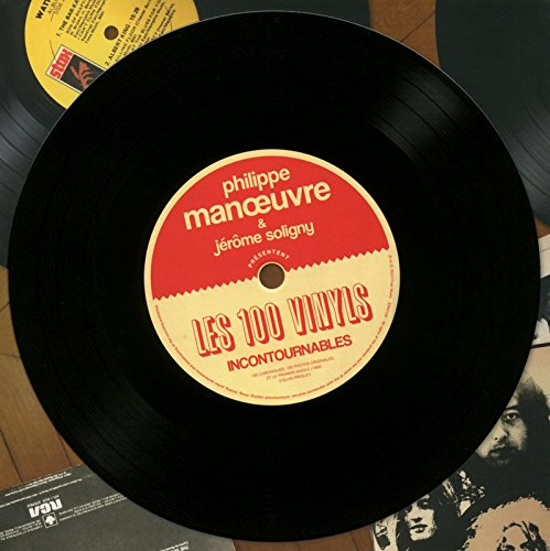 Les 100 vinyls incontournables : 100 chroniques, 100 photos originales, et le premier songle (1956) d'Elvis Presley