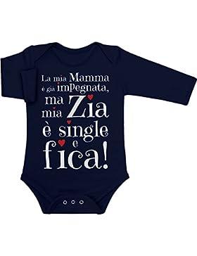 Regali per e da Zia - Mia Zia è single e fica Body neonato manica lunga