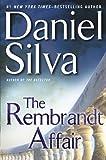 The Rembrandt Affair (Gabriel Allon) by Daniel Silva (2010-07-20)