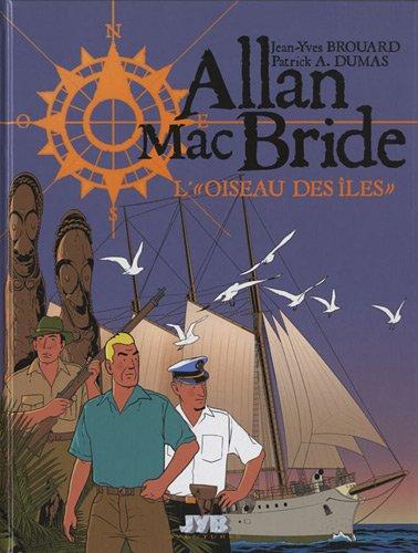 Allan Mac Bride, Tome 3 : L'oiseau des îles
