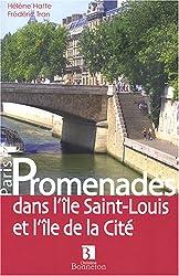 Promenades dans l'île Saint-Louis et l'île de la Cité