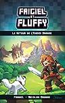 Frigiel et Fluffy, tome 1 : Le Retour...