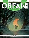 Image de Orfani 3. Primo sangue: Primo sangue