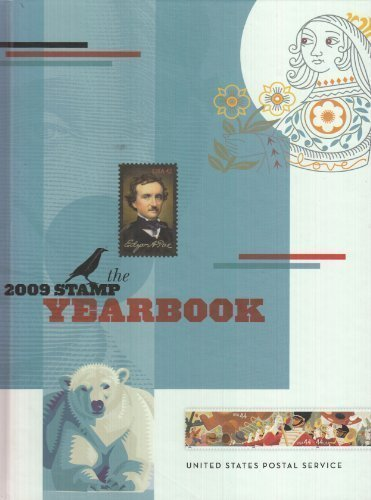 The 2009 Stamp Yearbook by United States Postal Service (2009-08-01)
