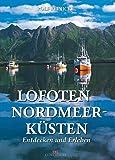 Lofoten: Nordmeerküsten - Rolf Reinicke