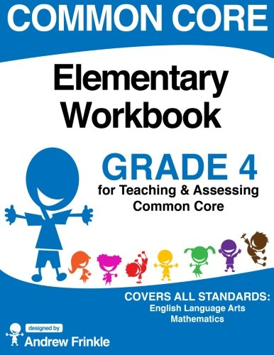 Common Core Elementary Workbook Grade 4: Volume 4 (Elementary Common Core Workbooks)