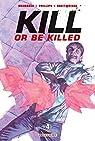 Kill or be killed 04 par Brubaker