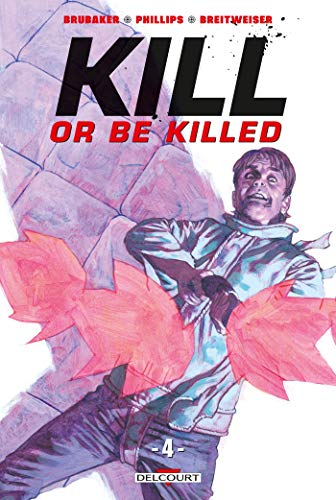 Kill or be killed 04 par Ed Brubaker