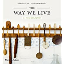 The Way We Live: In the Country