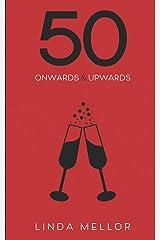 50 Onwards & Upwards Paperback
