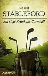 Stableford: Ein Golf-Krimi aus Cornwall (Ein Stableford-Krimi 1)