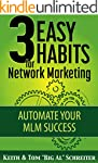 3 Easy Habits For Network Marketing:...