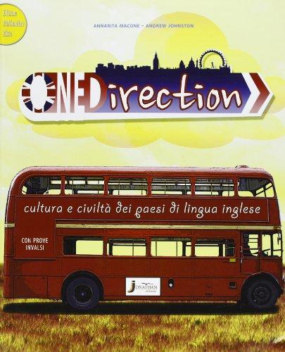 One direction. Cultura e civilt dei paesi di lingua inglese. Per la Scuola media. Con espansione online