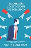 Blameless Continuous Integration: A Small Step Towards Psychological Safety of Agile Teams