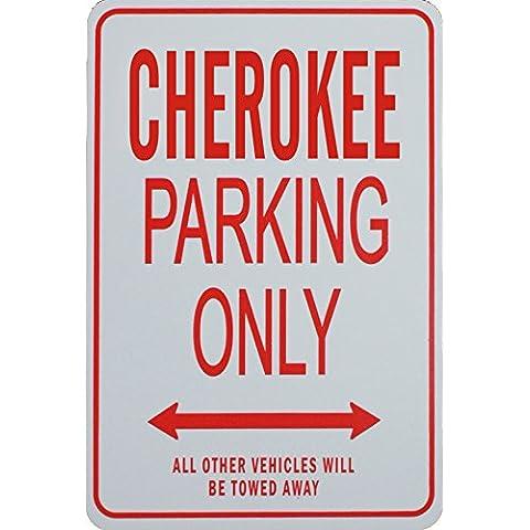 CHEROKEE Señal de aparcamiento