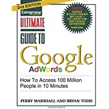 Ultimate Guide to Google Ad Words: How To Access 100 Million People in 10 Minutes by Perry Marshall (2010-02-01)