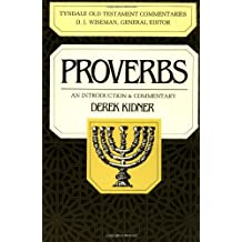 Proverbs: An Introduction & Commentary (Tyndale Old Testament Commentaries)