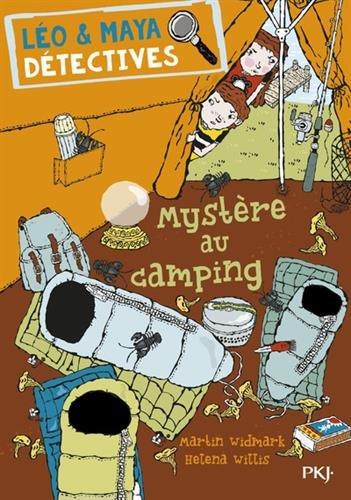 4. Léo et Maya, détectives : Mystère au camping par Martin WIDMARK
