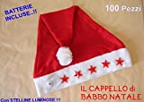 CAPPELLO di BABBO NATALE LUMINOSO 100 Pezzi BATTERIE OMAGGIO