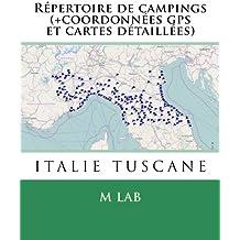 Répertoire de campings ITALIE TUSCANE  (+coordonnées gps et cartes détaillées)