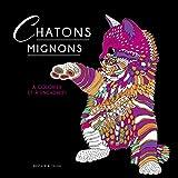 Chatons mignons - A colorier et à encadrer