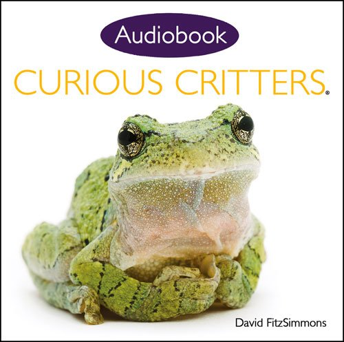 Curious Critters Volume One (Audiobook CD) por David Fitzsimmons