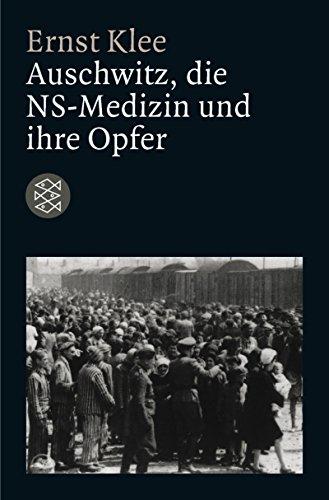 Buchseite und Rezensionen zu 'Auschwitz, die NS-Medizin und ihre Opfer (Die Zeit des Nationalsozialismus)' von Ernst Klee