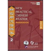 New Practical Chinese Reader /Xin shiyong hanyu keben: New Practical Chinese Reader Vol. 2 (2 Audio-CDs zum Workbook)