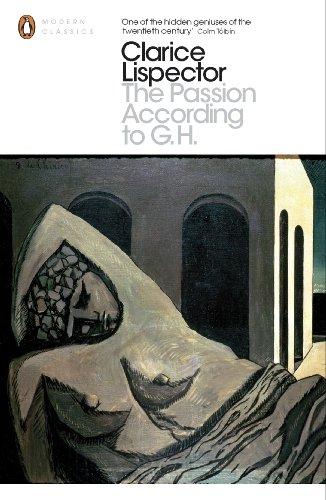 Passion According to G.H (Penguin Modern Classics)