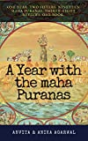 #2: A Year With The Maha Puranas: One year. Two Sisters. 19 Mahapuranas. 38 reviews. 100+ stories. One book.